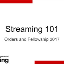 Orders & Fellowship 2017 - Livestream Workshop
